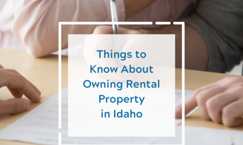 things to know about owning rental property in idaho